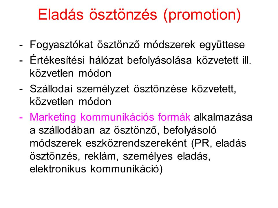 Eladás ösztönzés (promotion)