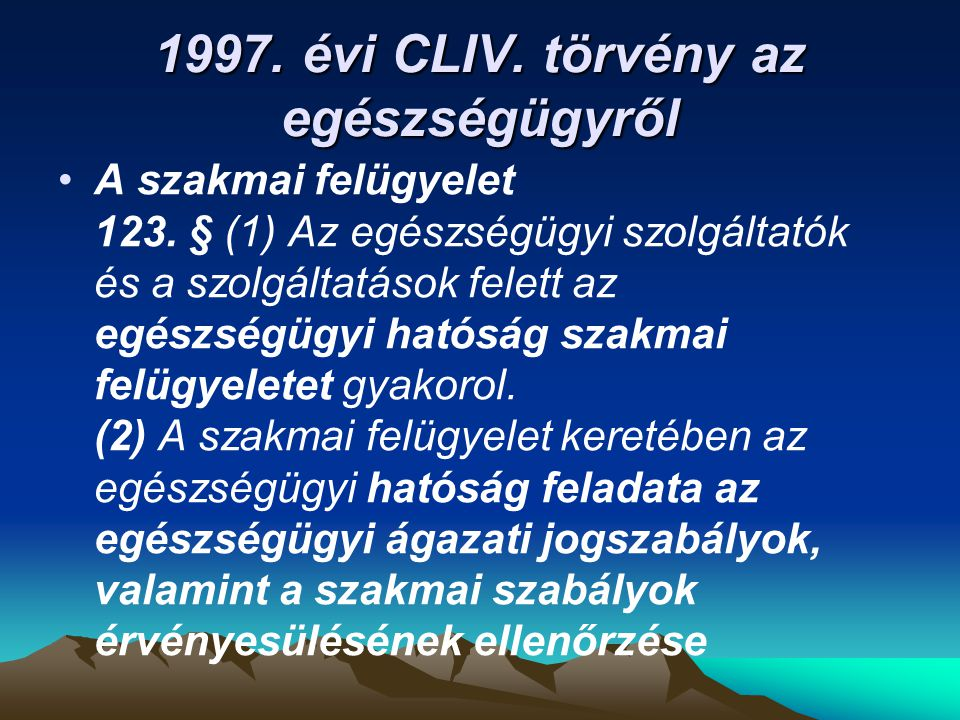 1997. évi CLIV. törvény az egészségügyről