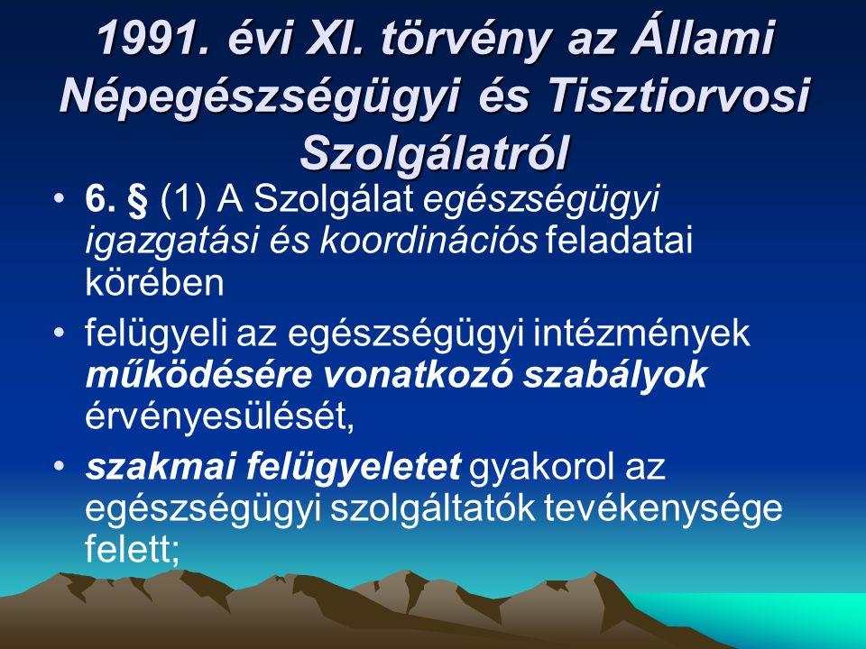 1991. évi XI. törvény az Állami Népegészségügyi és Tisztiorvosi Szolgálatról