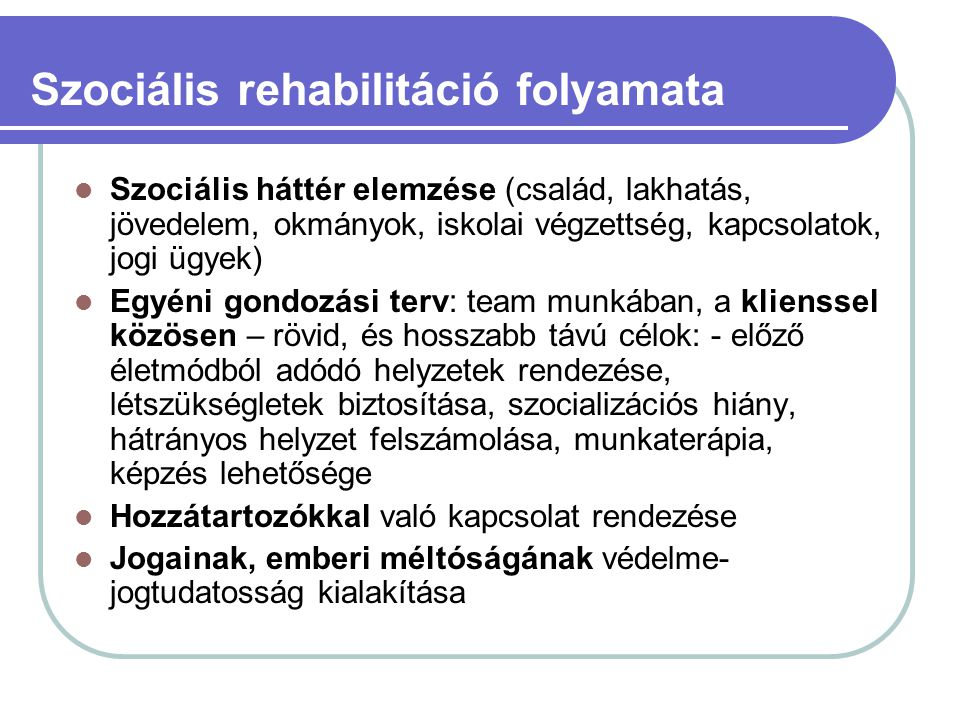 Szociális rehabilitáció folyamata