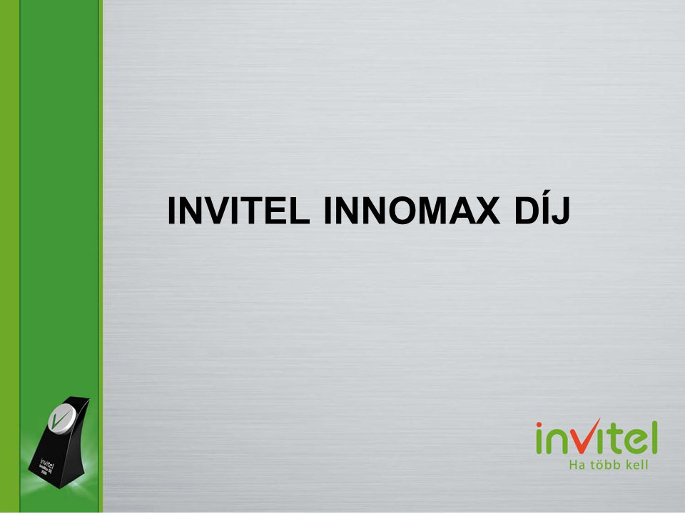 INVITEL INNOMAX DÍJ