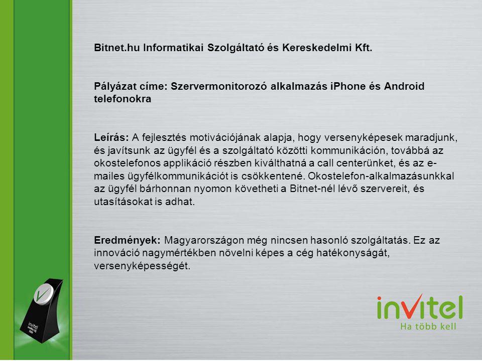 Bitnet. hu Informatikai Szolgáltató és Kereskedelmi Kft