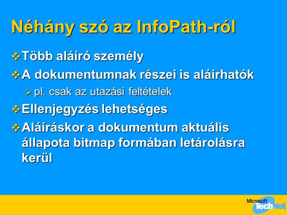 Néhány szó az InfoPath-ról