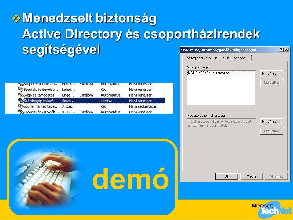 Menedzselt biztonság Active Directory és csoportházirendek segítségével