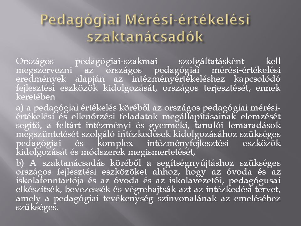 Pedagógiai Mérési-értékelési szaktanácsadók