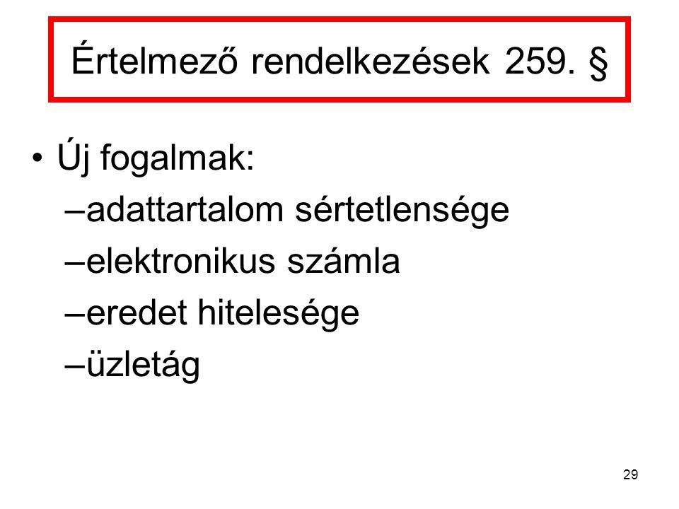 Értelmező rendelkezések 259. §