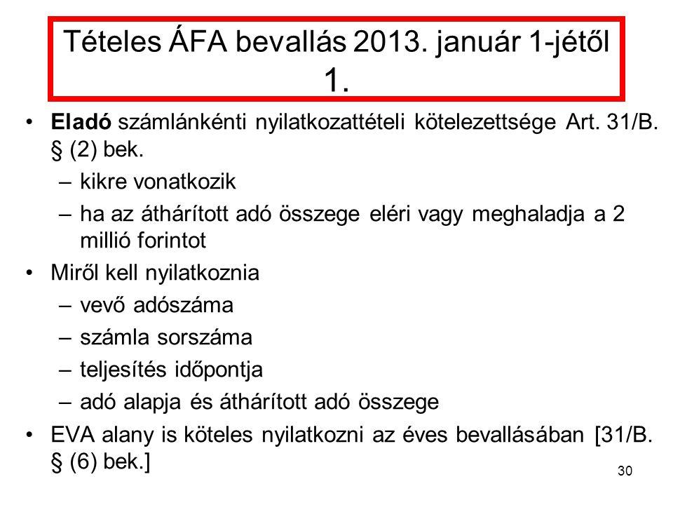Tételes ÁFA bevallás 2013. január 1-jétől 1.