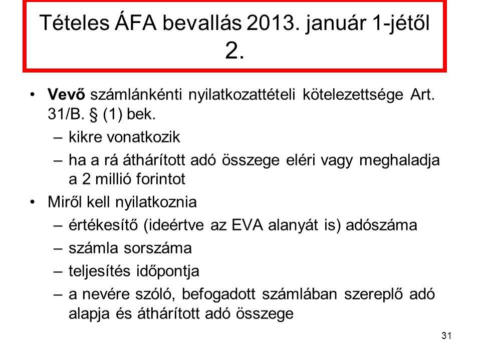 Tételes ÁFA bevallás 2013. január 1-jétől 2.