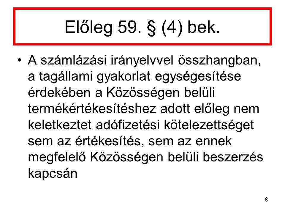 Előleg 59. § (4) bek.