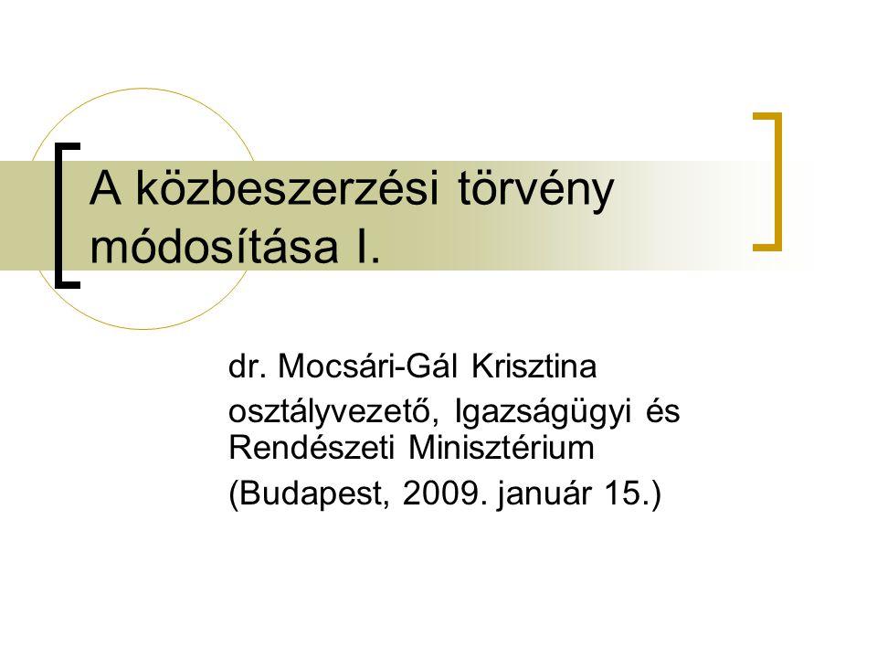 A közbeszerzési törvény módosítása I.