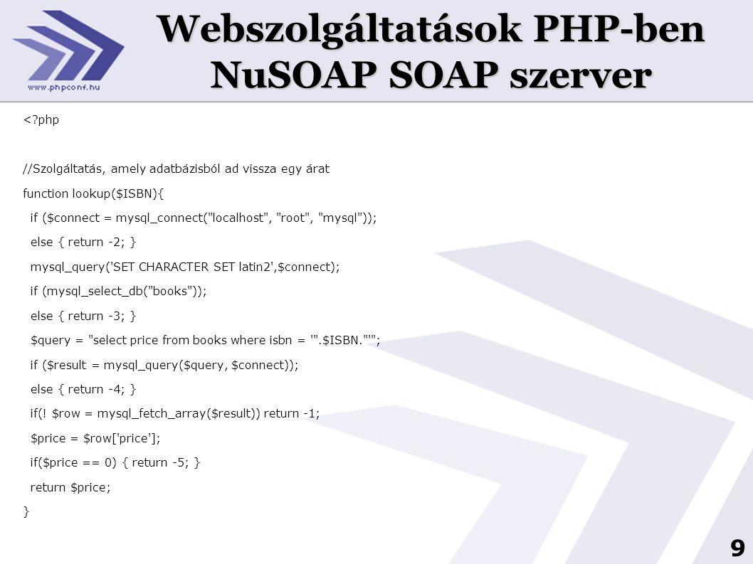 Webszolgáltatások PHP-ben NuSOAP SOAP szerver