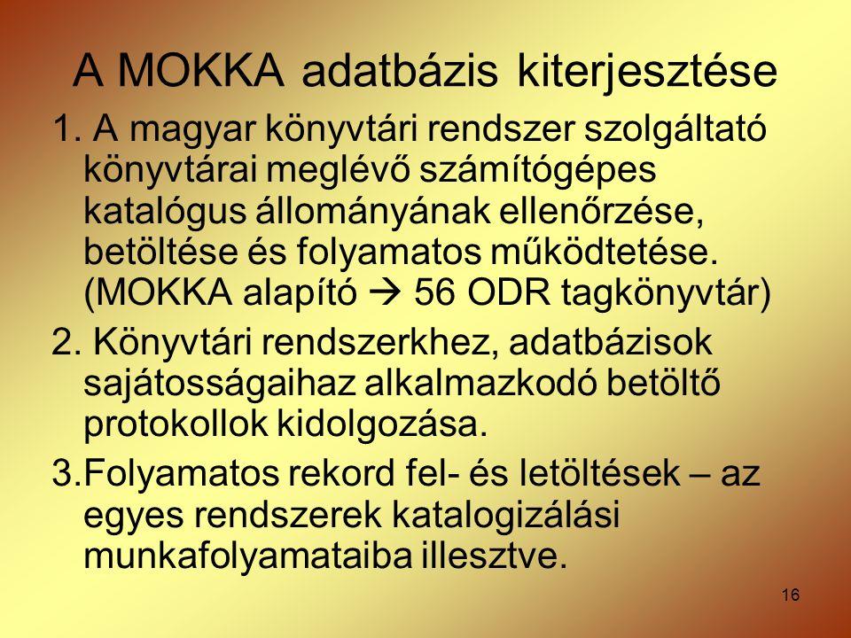 A MOKKA adatbázis kiterjesztése