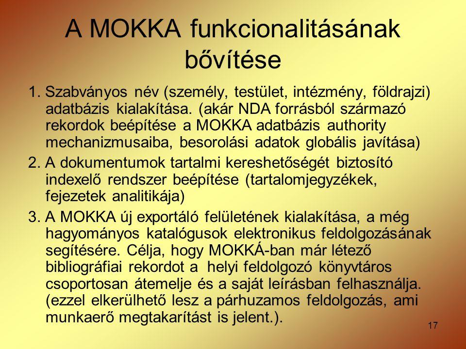 A MOKKA funkcionalitásának bővítése