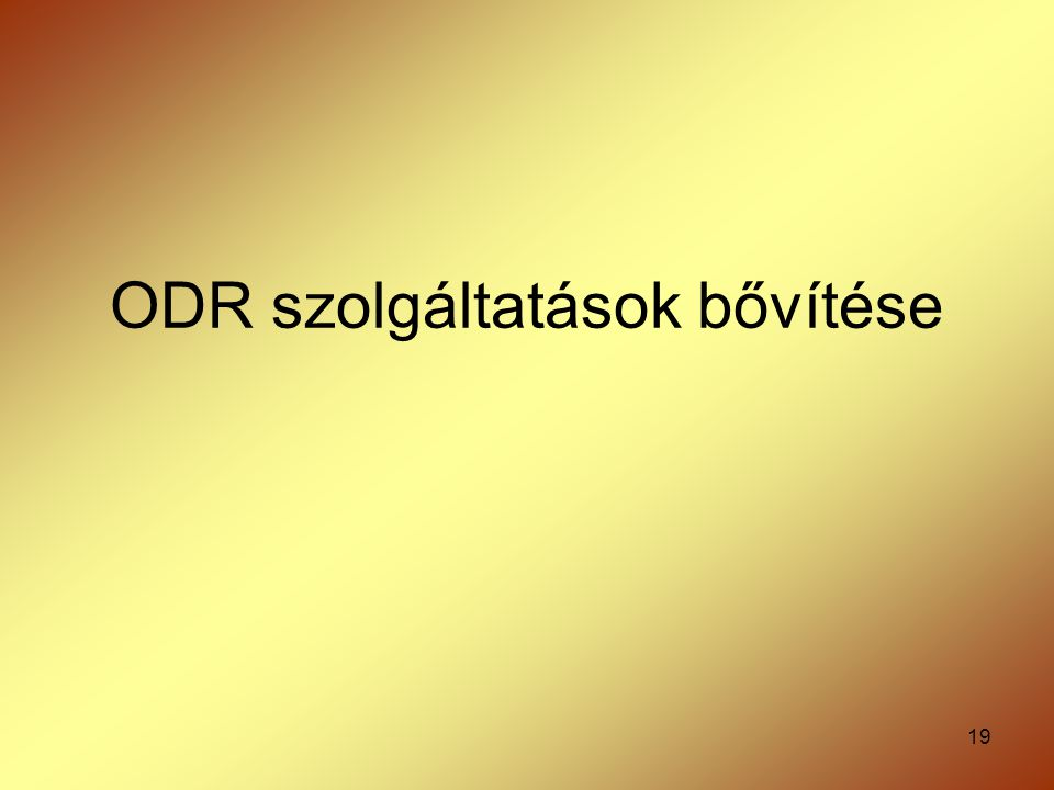 ODR szolgáltatások bővítése