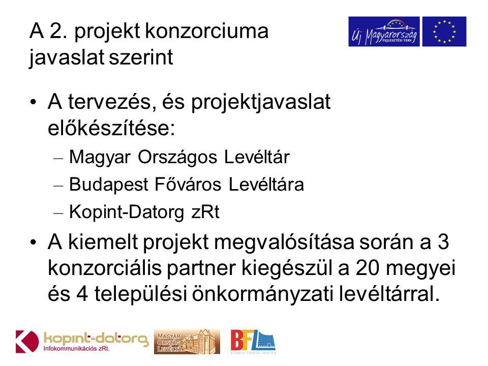 A 2. projekt konzorciuma javaslat szerint