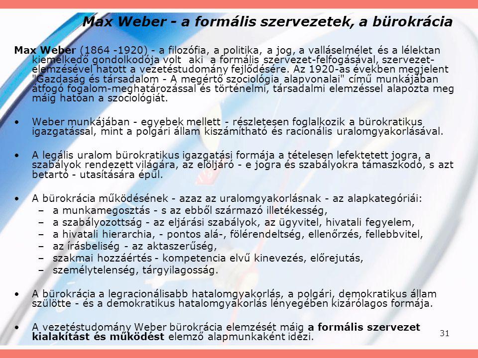 Max Weber - a formális szervezetek, a bürokrácia