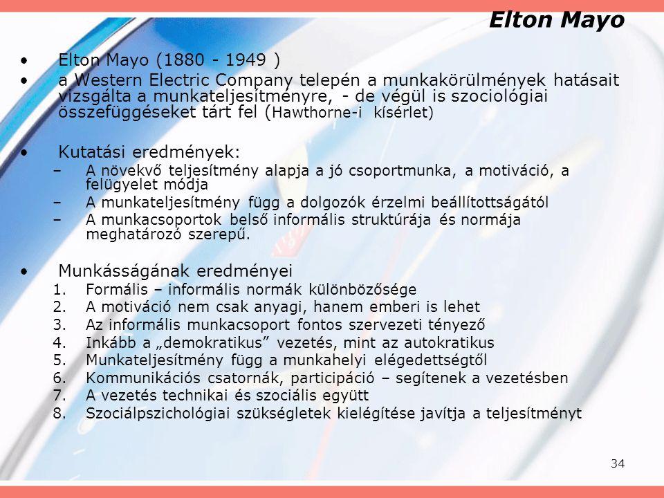 Elton Mayo Elton Mayo (1880 - 1949 )