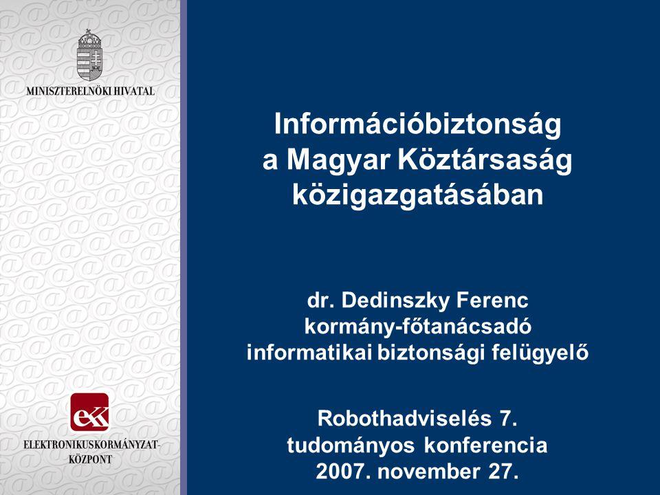 Információbiztonság a Magyar Köztársaság közigazgatásában dr