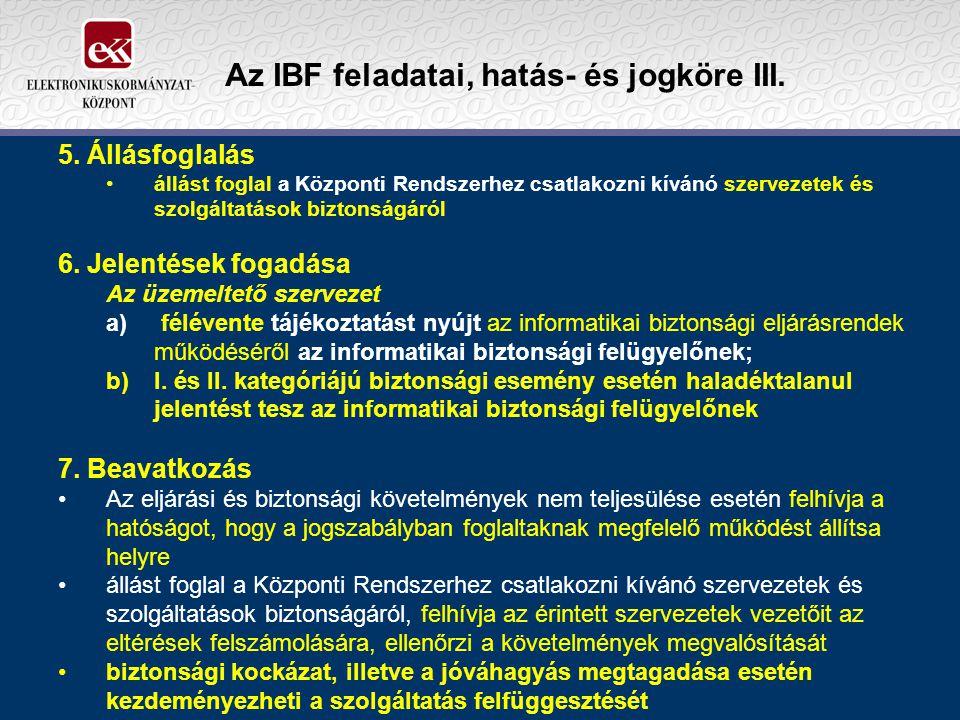 Az IBF feladatai, hatás- és jogköre III.