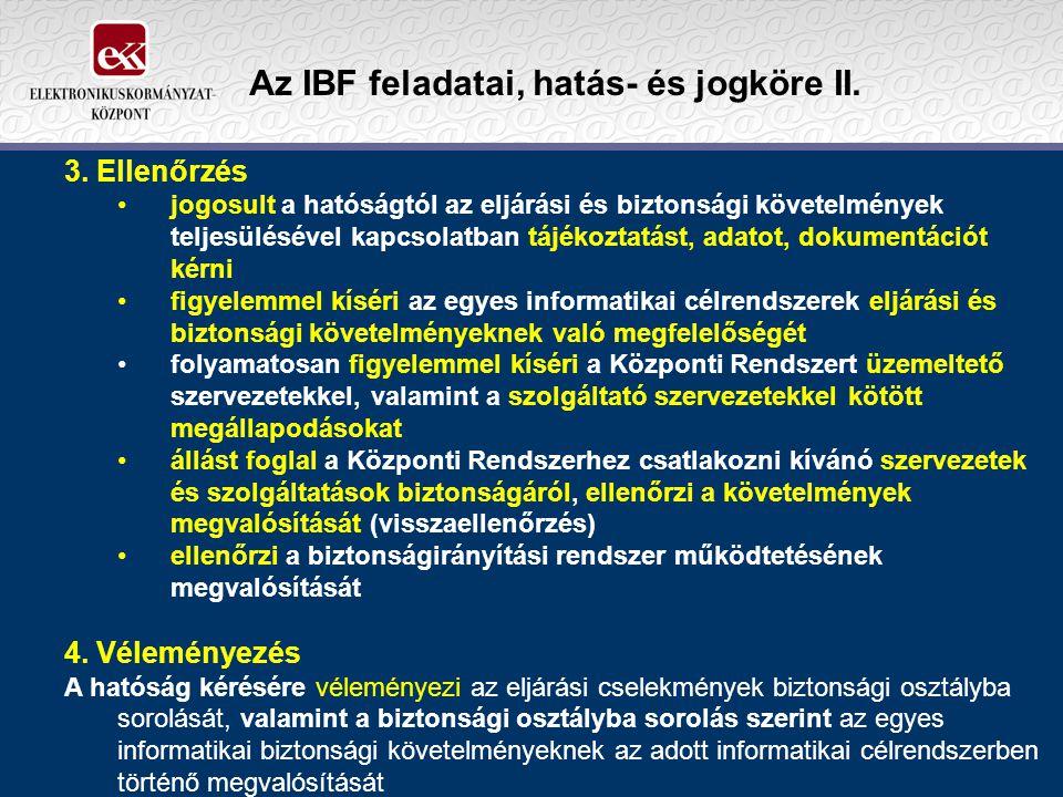 Az IBF feladatai, hatás- és jogköre II.