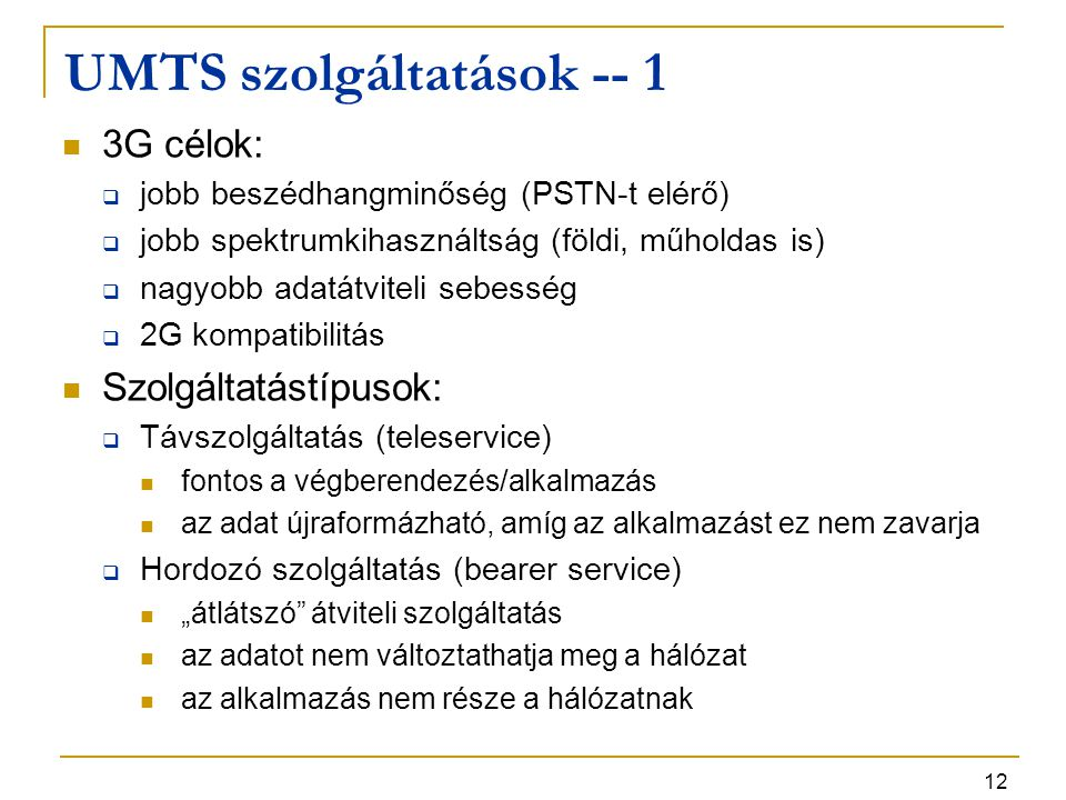 UMTS szolgáltatások -- 1