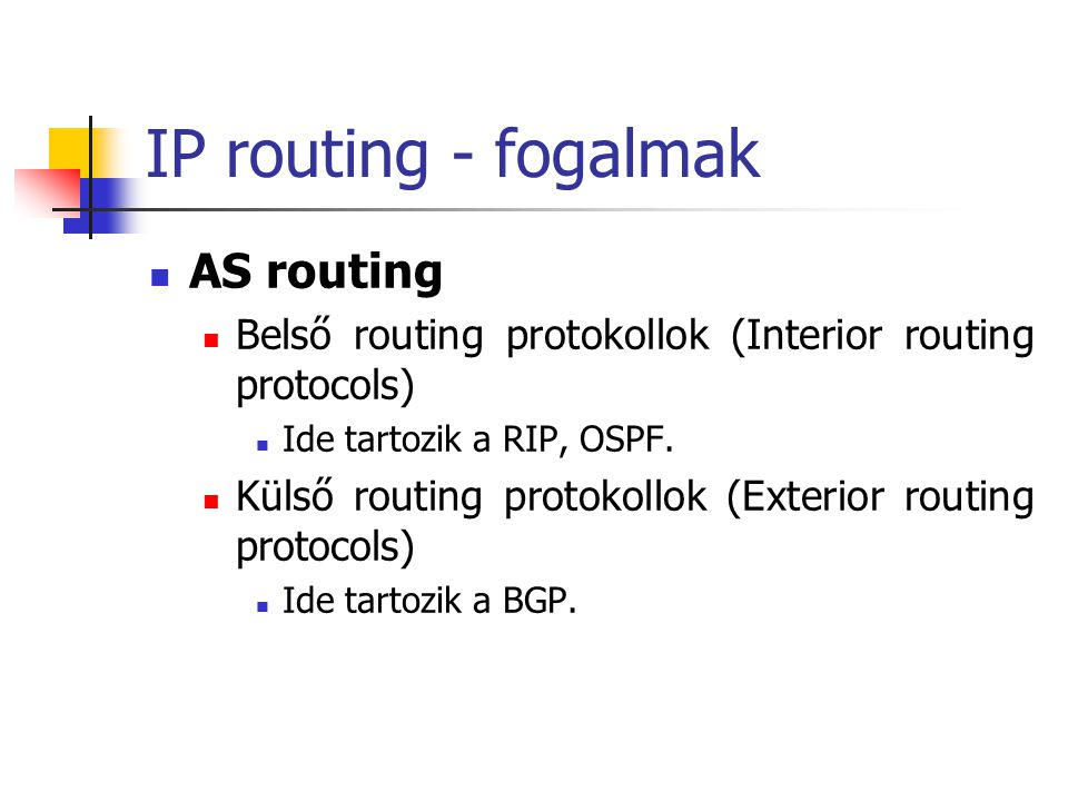 IP routing - fogalmak AS routing