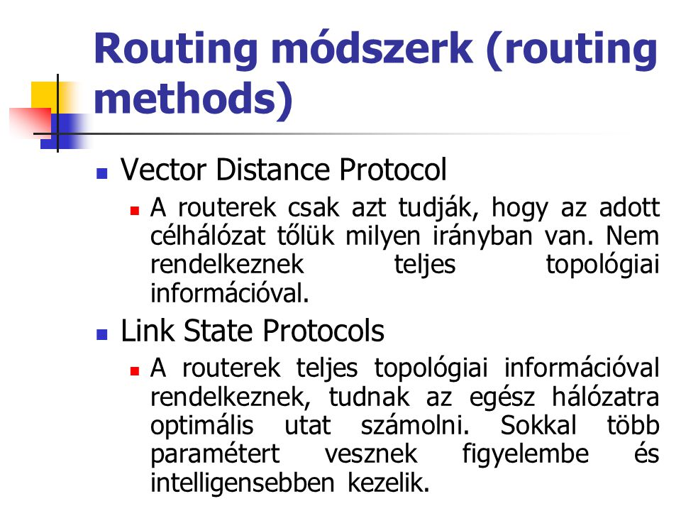 Routing módszerk (routing methods)