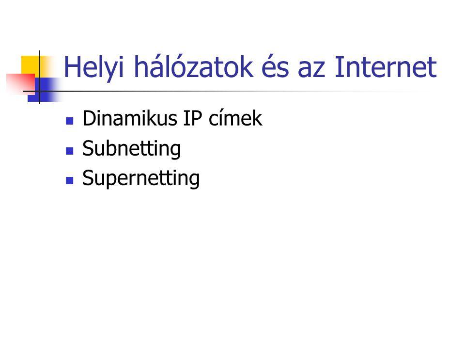 Helyi hálózatok és az Internet