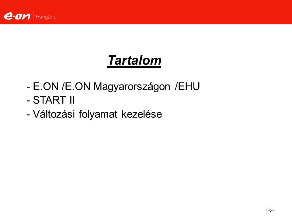 Tartalom - E.ON /E.ON Magyarországon /EHU - START II - Változási folyamat kezelése
