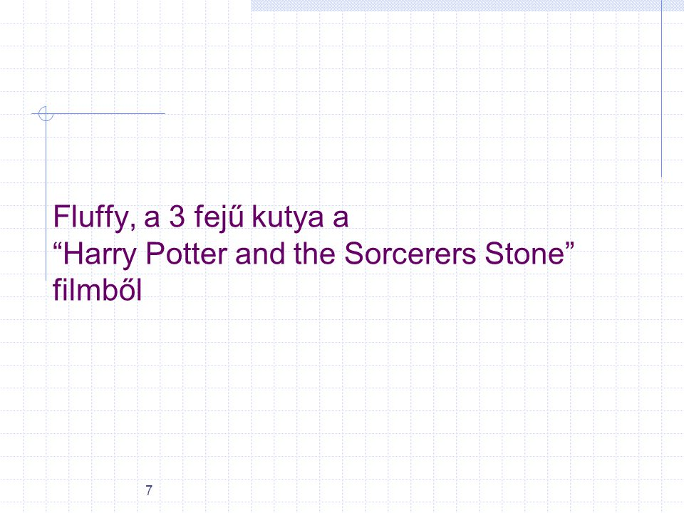 Fluffy, a 3 fejű kutya a Harry Potter and the Sorcerers Stone filmből