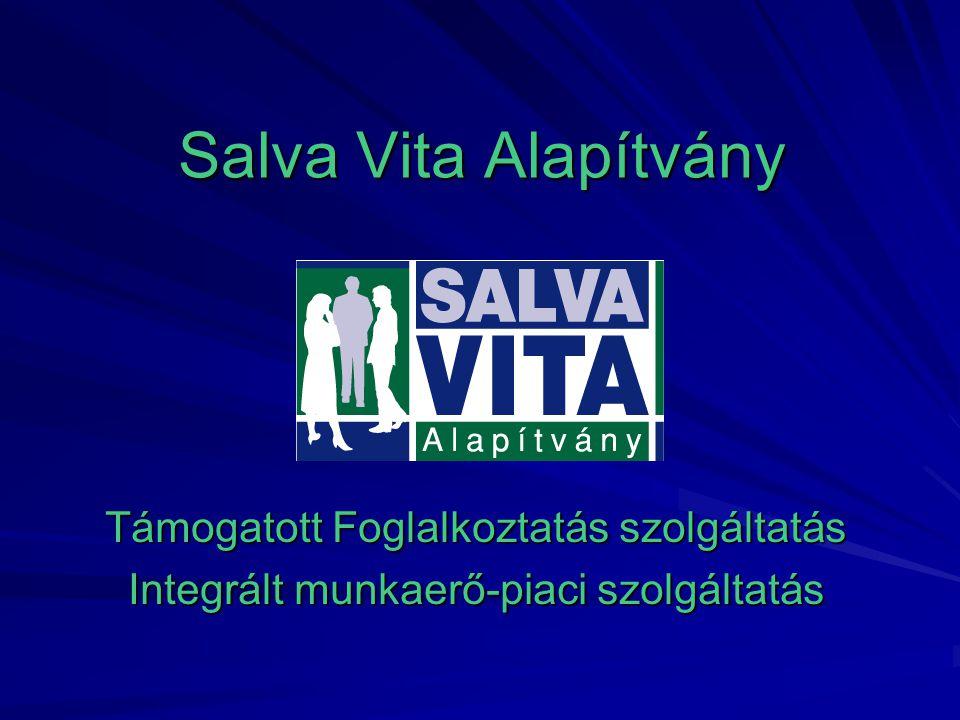 Salva Vita Alapítvány Támogatott Foglalkoztatás szolgáltatás