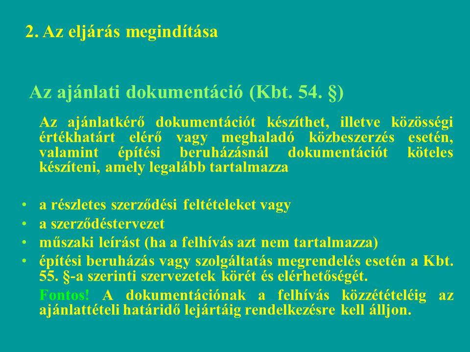 Az ajánlati dokumentáció (Kbt. 54. §)