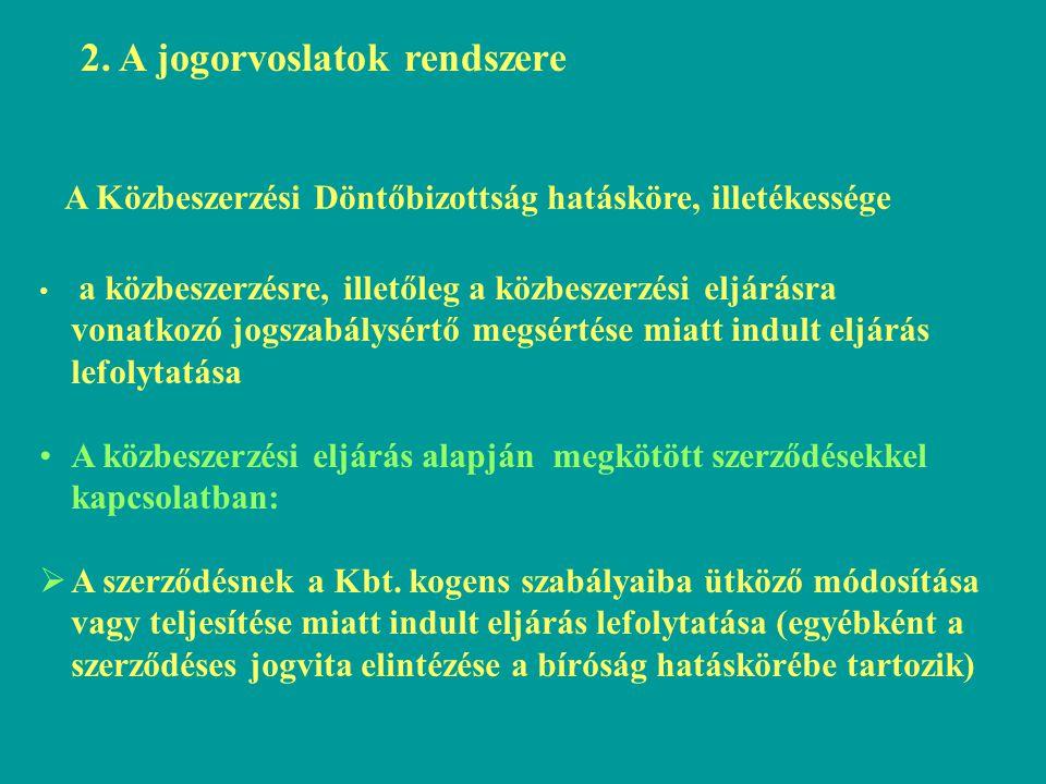 2. A jogorvoslatok rendszere
