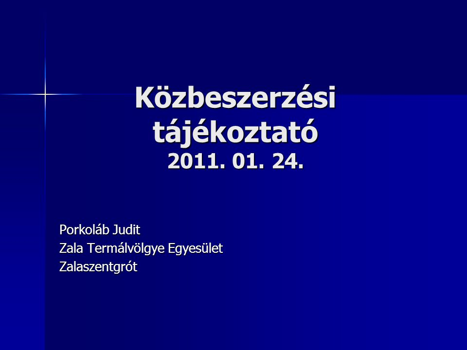 Közbeszerzési tájékoztató 2011. 01. 24.