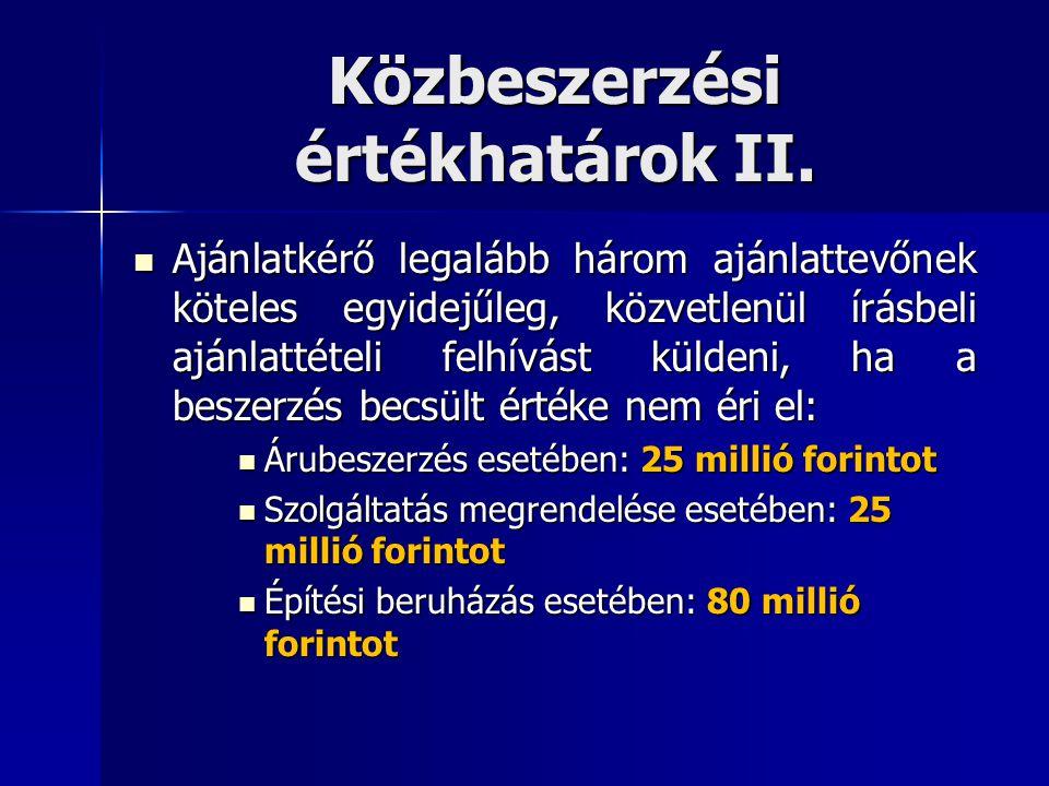 Közbeszerzési értékhatárok II.