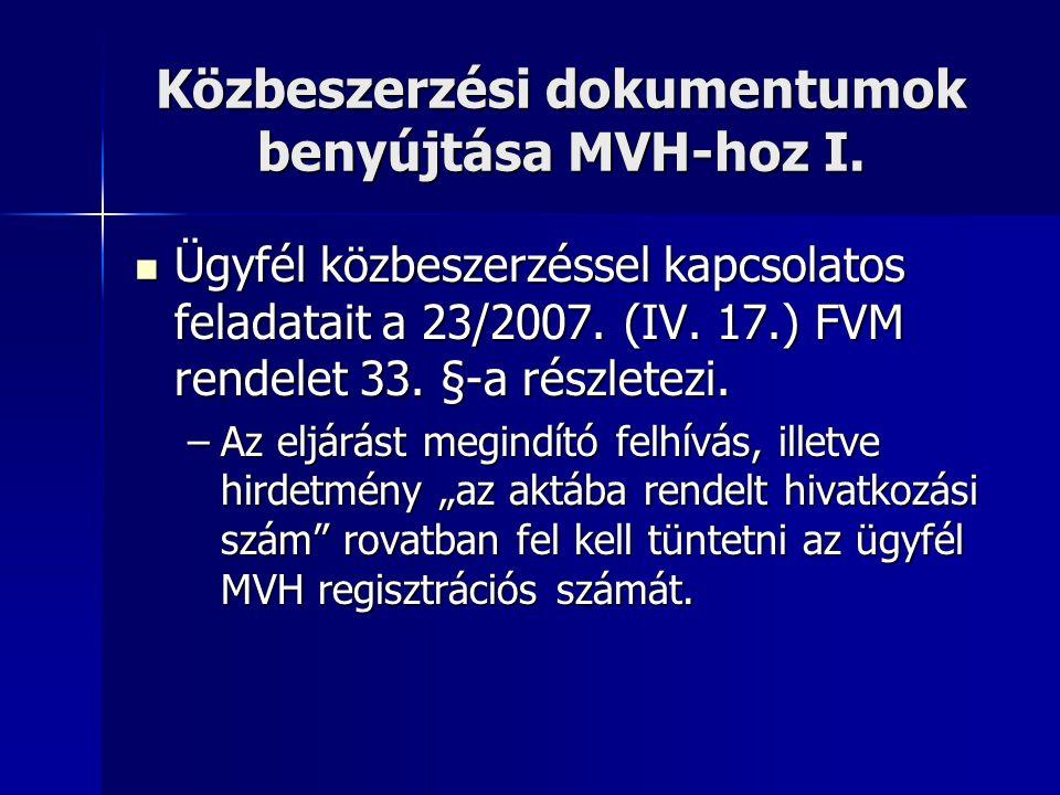 Közbeszerzési dokumentumok benyújtása MVH-hoz I.