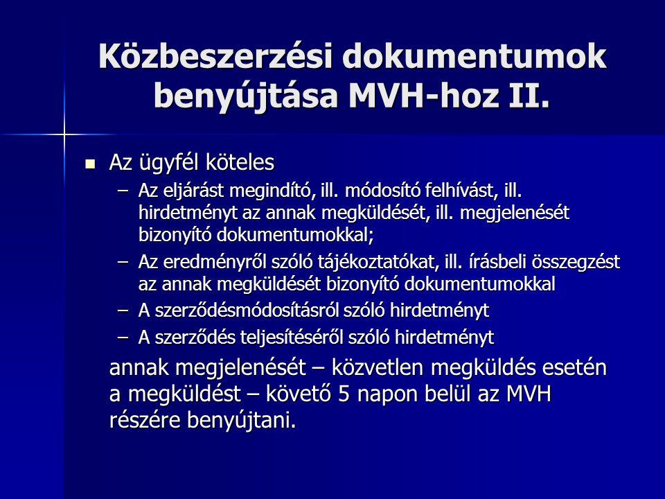 Közbeszerzési dokumentumok benyújtása MVH-hoz II.
