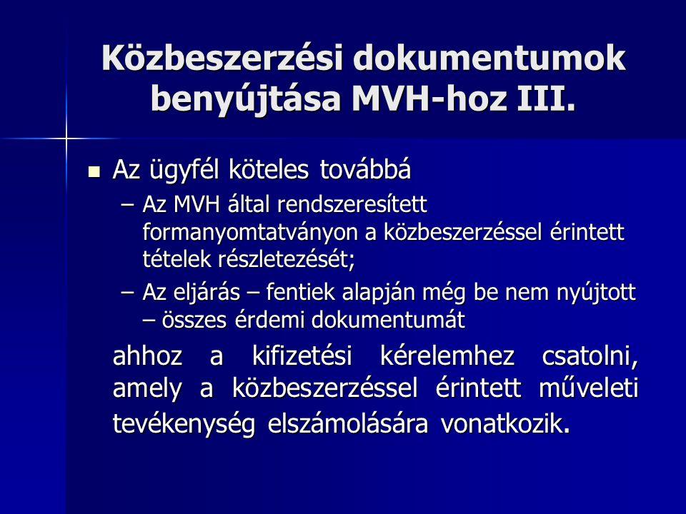 Közbeszerzési dokumentumok benyújtása MVH-hoz III.