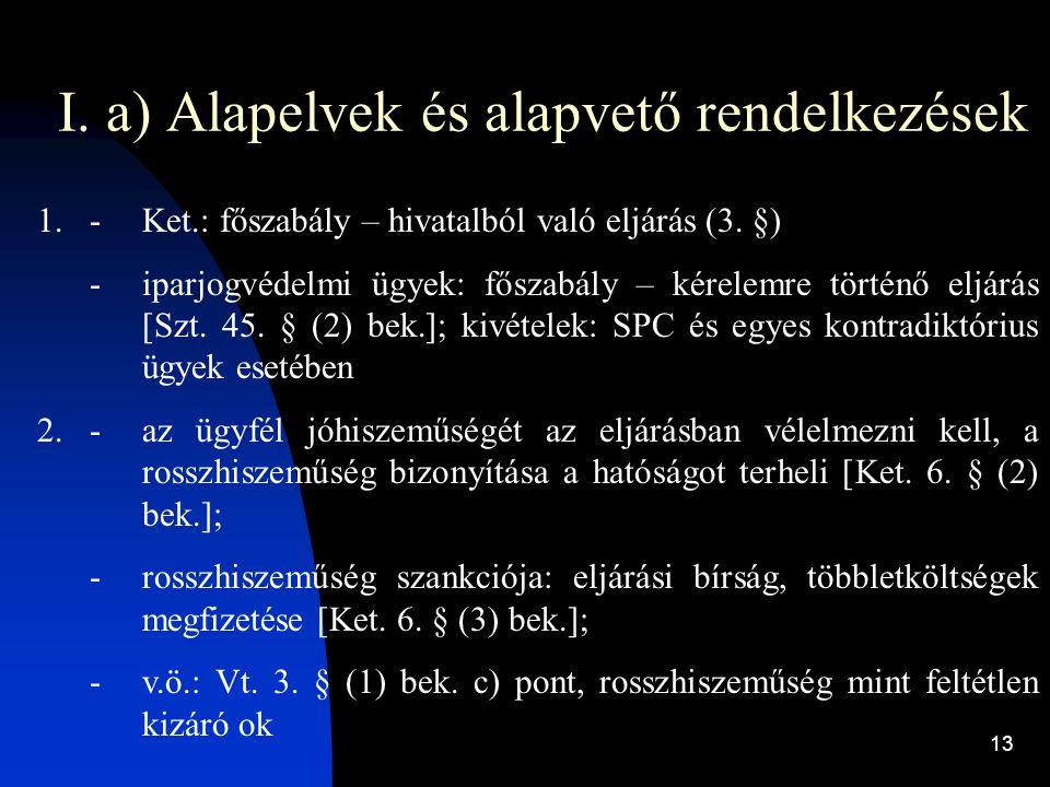 I. a) Alapelvek és alapvető rendelkezések