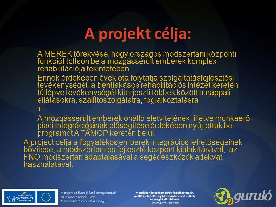 A projekt célja: