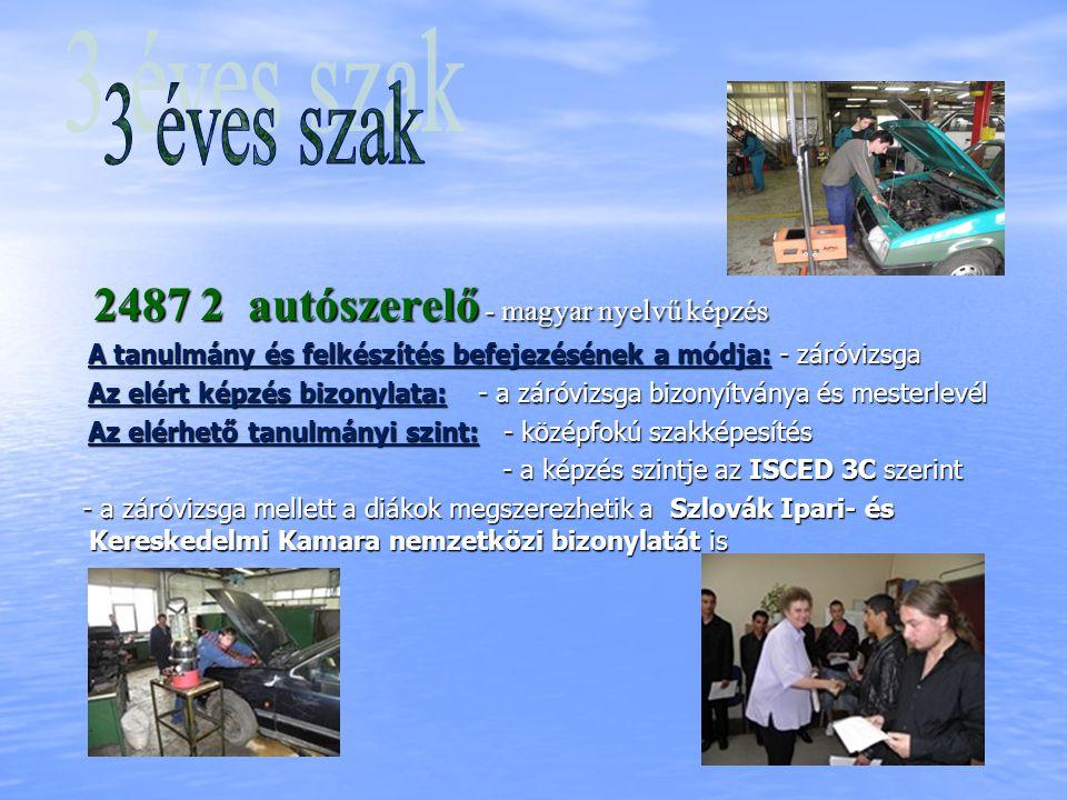 3 éves szak 2487 2 autószerelő - magyar nyelvű képzés