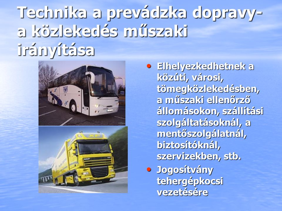 Technika a prevádzka dopravy- a közlekedés műszaki irányítása