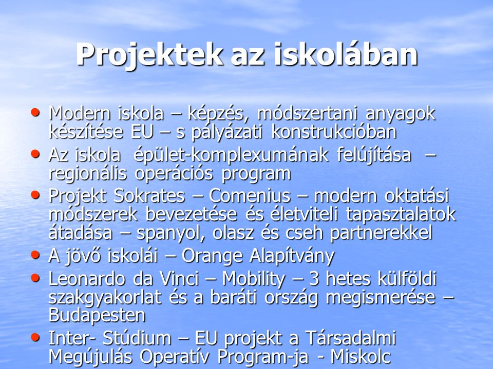 Projektek az iskolában