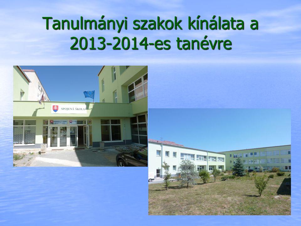 Tanulmányi szakok kínálata a 2013-2014-es tanévre