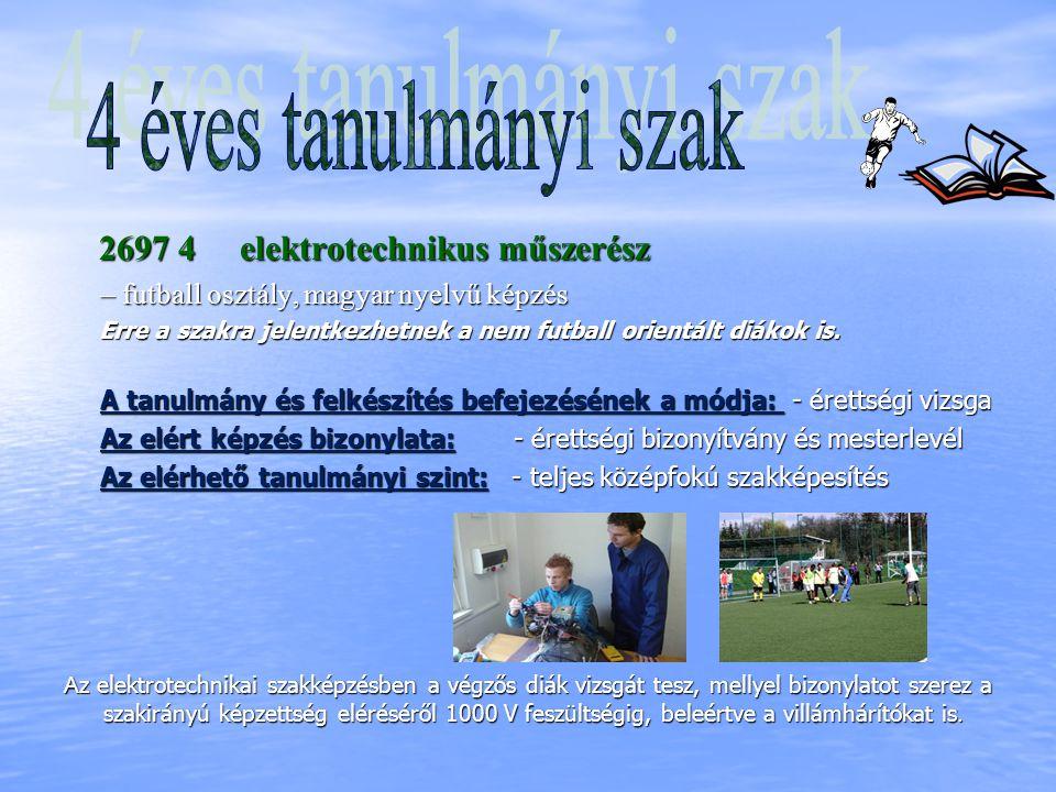 4 éves tanulmányi szak – futball osztály, magyar nyelvű képzés