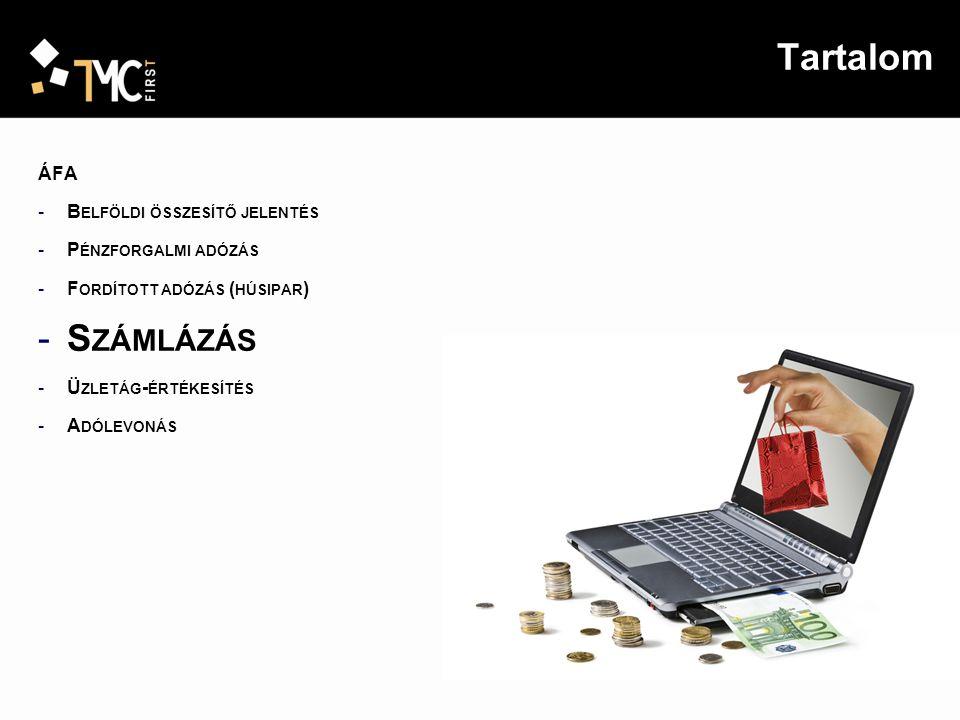 Tartalom Számlázás ÁFA Belföldi összesítő jelentés Pénzforgalmi adózás