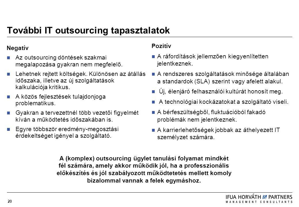 További IT outsourcing tapasztalatok