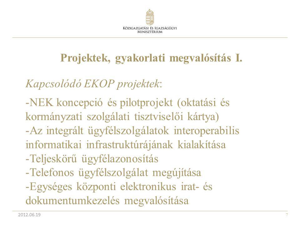 Projektek, gyakorlati megvalósítás I.