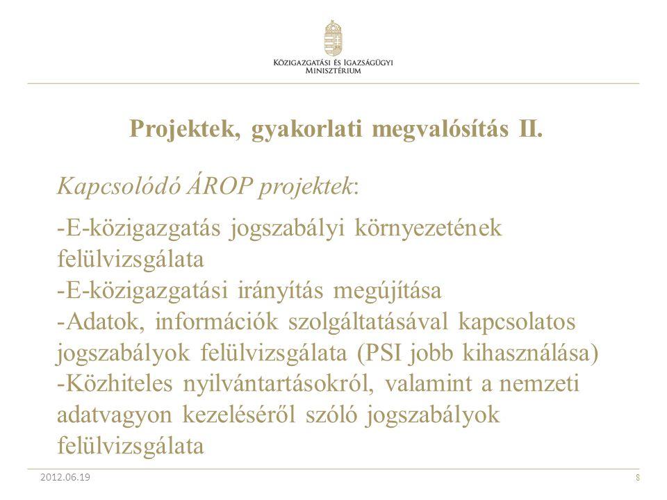 Projektek, gyakorlati megvalósítás II.