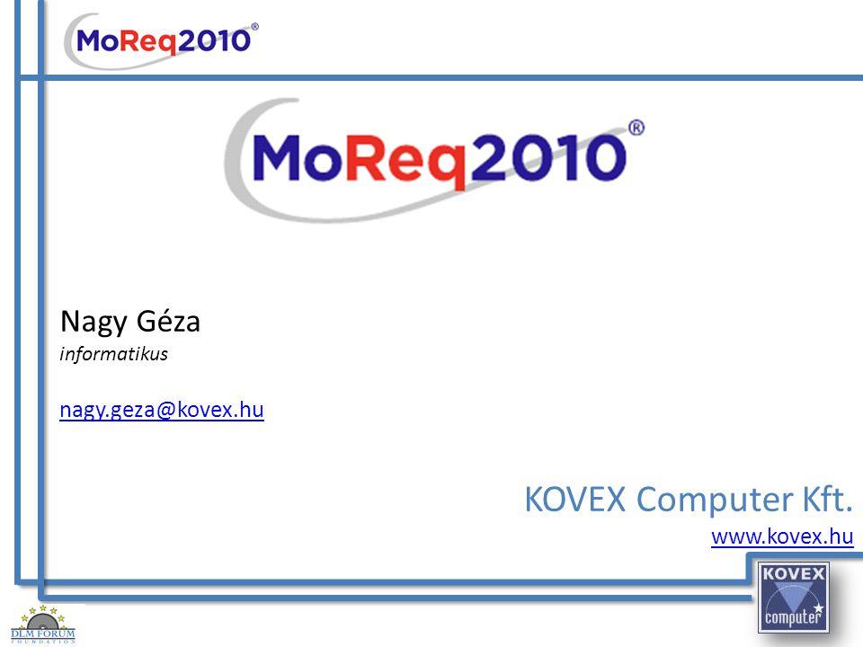 KOVEX Computer Kft. Nagy Géza nagy.geza@kovex.hu www.kovex.hu